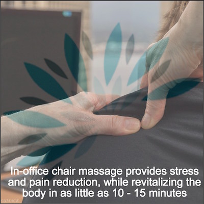 In Office Chair Massage Enhances Workplace Culture Soulful Indulgence